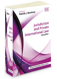 Jurisdiction and Private International Law - edited by Patrick J. Borchers - May 2014 (Private International Law series)