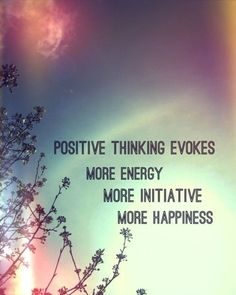 positive thinking does wonders!