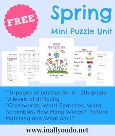 This Spring Mini Puzzle Unit has been made especially for Kindergartnersup to 5th graders. In All You Do has packed it full of wonderful puzzles to keep your kids on their toes and learning. ...