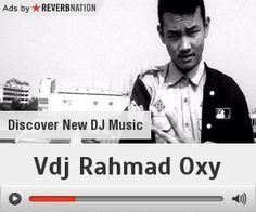 Check out Vdj Rahmad Oxy on ReverbNation