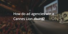 How do ad agencies win a Cannes Lion award? http://feedproxy.google.com/~r/Widerfunnel/~3/0agrwul38go?utm_source=rss&utm_medium=Friendly Connect&utm_campaign=RSS @widerfunnel