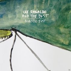 Lee Ranaldo And The Dust - Angels