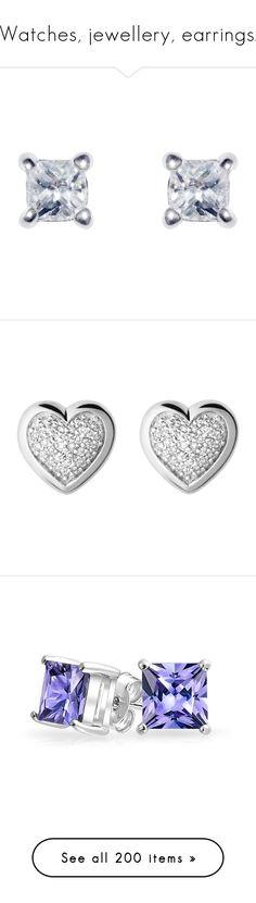 """""""Watches, jewellery, earrings."""" by julidrops ❤ liked on Polyvore featuring jewelry, earrings, stud earrings, cubic zirconia jewelry, princess cut cz earrings, cubic zirconia earrings, cubic zirconia stud earrings, accessories, pave diamond stud earrings and silver earrings"""