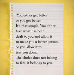 Always be better!