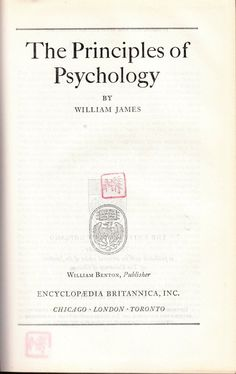 The Principles of Psychology - Great Books of the Western World Volume 53
