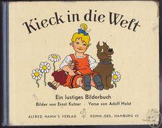 Ernst Kutzer / Kieck in die Welt Book Illustrations, Children's Book Illustration, Little Doll, Vintage Children's Books, Childrens Books, Dolls, Art, Toddler Girls, Paper