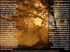 God's plan of salvation will succeed  +  El plan de salvación de Dios triunfará  https://www.biblegateway.com/passage/?search=Rom+11%3A1-12
