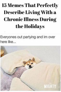 15 Memes That Perfectly Describe Living With a Chronic Illness During the Holidays