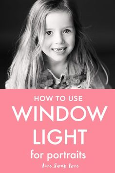 Want smooth, even skin and eyes that are full of life in your portraits? I bet you do! This simple tutorial will guide you through the first steps of using natural window or doorway light to create beautiful portraits.