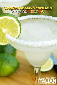 10 Cinco de Mayo Cocktails - Ready, Set, FIESTA!!! #theslowroasteditalian #tsri #cincodemayo #cocktailparty