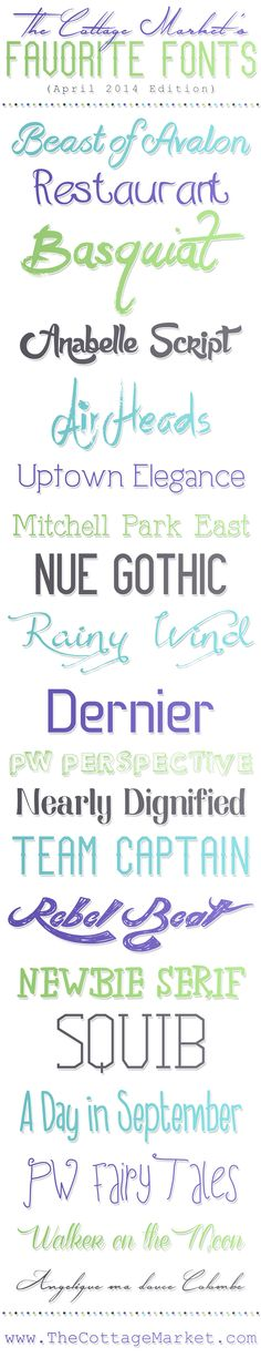 Fabulous Free Fonts {April 2014} - The Cottage Market - a few of these are nice