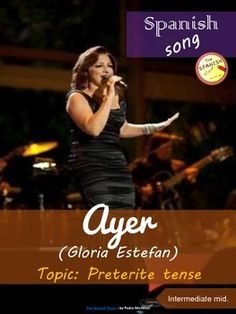 """""""Ayer"""" (Gloria Estefan) is a perfect song to review the Preterite tense in the…"""