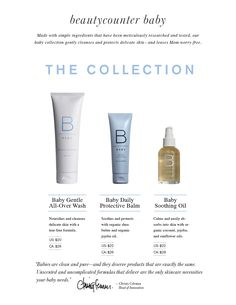 Babies are clean and pure... and they deserve exactly the same!  Beautycounter has a beautiful line for babies. The baby wash is very soft and smells wonderful.. and the diaper rash is a lifesaver!  So wonderful that even the little ones in our family can enjoy something from this amazing line!