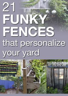 21 funky fences that personalize your yard
