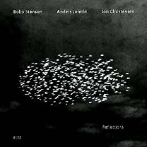 Bobo Stenson Trio: Reflections (ECM1516) | Bobo Stenson piano, Anders Jormin bass, Jon Christensen drums. Recorded May 1993 at Rainbow Studio, Oslo  Produced by Manfred Eicher