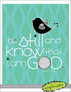 Christian Gift, Scripture Art, Be Still and Know, Christian art print