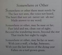Somewhere or other - Christina Rosetti