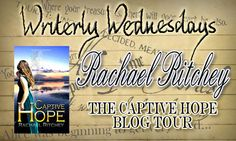 Tasha's Thinkings: Guest: Rachael Ritchey - The Captive Hope Blog Tou...