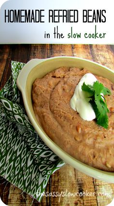 Homemade Refried Beans Recipe in the Slow Cooker!