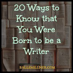 """""""Books bring alluring colors to our mundane black and white world."""" ― Caleb Reese Here are 20 ways to know if you were born to be a writer."""