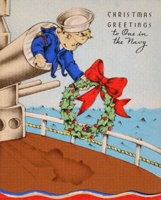 Christmas cards were designed for people serving in all branches of the service. This one shows a cute sailor boy (although I'm not sure why his head would be sticking out of a big gun barrel). To see more: www.elinorflorence.com/blog/christmas-cards.