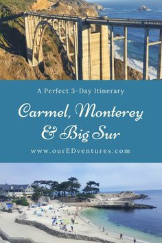 Carmel, Monterey and Big Sur - A Perfect 3-Day Itinerary