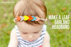 Learn how to create this fun leaf garland headband. Learn how to create this fun leaf garland headband. Felt Crafts Diy, Baby Crafts, Fun Crafts, Felt Headband, Baby Headbands, Baby Headband Tutorial, Flower Headbands, Bow Tutorial, Flower Tutorial