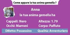 Come appare la tua anima gemella ?
