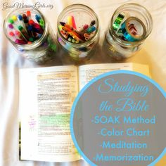 Studying the Bible using the SOAK method, Coloring Chart, Mediation, and Memorization.