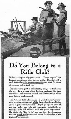 Mother Jones: This Collection of NRA Ads Reveals Its Descent Into Crazy - do you belong to a rifle club?