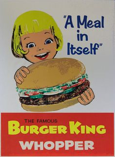 """Burger King, Ad """"The Famous Burger King Whopper""""~ It was WAAAAAAY bigger i. - old burger king ads - Vintage Food Posters, Vintage Advertising Posters, Art Vintage, Old Advertisements, Vintage Ads, Vintage Signs, Vintage Prints, 1960s Advertising, Poster Vintage"""