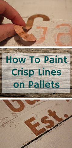 to Paint Crisp Lines When Stenciling Pallets - Weekend Craft How to Paint Crisp Lines when stenciling pallets - great tips for your next DIY project.How to Paint Crisp Lines when stenciling pallets - great tips for your next DIY project. Diy Pallet Projects, Woodworking Projects, Craft Projects, Woodworking Garage, Project Ideas, Fine Woodworking, Woodworking Machinery, Craft Tutorials, Pallet Gift Ideas
