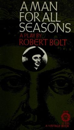 """an analysis of the individuals in a man for all seasons by robert bolt The main plot in the play """"a man for all seasons"""" by robert bolt is  a post- colonial analysis of mr know-all and man-to-man essay  in this essay, i will be discussing how place shapes individuals and their identity."""