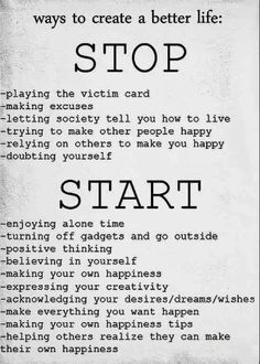 Ways to creating a better life.!