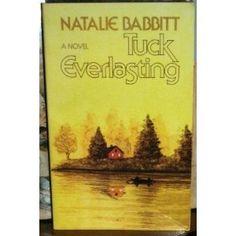 Tuck Everlasting By Natalie Bobbit