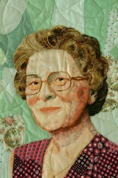 Anothre pinner said: Quilt portrait of my grandmother. Atelier YT, textile mementoes