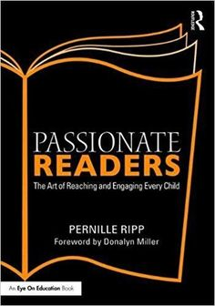"""Read """"Passionate Readers The Art of Reaching and Engaging Every Child"""" by Pernille Ripp available from Rakuten Kobo. How do we inspire students to love reading and discovery? In Passionate Readers: The Art of Reaching and Engaging Every . Up Book, Book Club Books, Book Clubs, Great Books, New Books, Notice And Note, Reading Conference, Accelerated Reader, Reading Logs"""