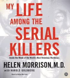 Dr. Helen Morison gives her analysis of seriel killers she has interviewed. She tells about Fred and Rosemary West, Richard otto Macek, Ed Gem, John Wayne Gacy, Wayne Williams, Bobby Joe Long and Marcelo Costa de Andrade. Her final synopsis is that she believes all serial killer's main problem is that they never mature emotionally.