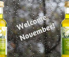Welcome November!  #savouidakis #winter #olive_oil #liolado #extra_virgin Welcome November, Crete, Olive Oil, Winter, Products, Winter Time, Gadget, Winter Fashion