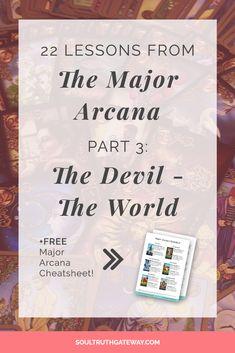 22 Lessons from the Major Arcana Part 3: The Devil - The World | Tarot Card Meanings | Tarot Card Meanings Cheat Sheets | Tarot Cheat Sheet | Tarot Major Arcana | Tarot Major Arcana Meanings | Fools Journey Tarot#tarot#soultruthgateway #tarotcardscheatsheets