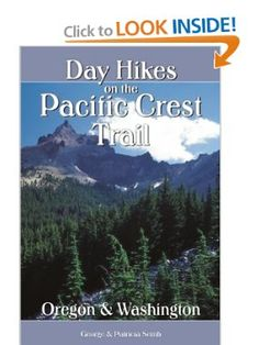 Amazon.com: Day Hikes on the Pacific Crest Trail: Oregon and Washington