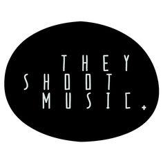 Theyshootmusic