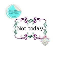 Not today. Cross Stitch Pattern. van plasticlittlecovers op Etsy