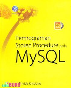 Pemrograman Stored Procedure Pada MySQL
