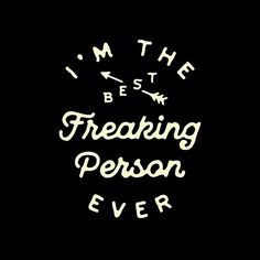 """""""I'm the best freakin' person ever"""" Another one of my works for . Check out their page to see their awesome products! And i say thanks for my friend who has made my brain and hands to work more creatively for this project! Typography Quotes, Typography Design, Logo Design, Graphic Design, Design Minimalista, Hipster Logo, Another One, Letter Logo, Shape Design"""