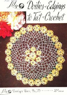 Lily Doilies & Edgings to Tat and Crochet