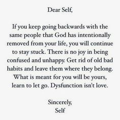 Dear Self life quotes quotes positive quotes quote life positive wise advice wisdom life lessons positive quote