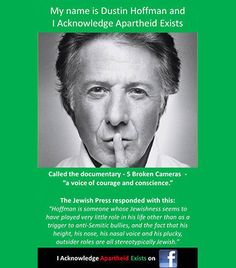 Dustin Hoffman - I acknowledge apartheid exists