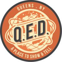 Q.E.D. - A Place to Show & Tell in Astoria, Queens, New York City, NY with comedy, storytelling, poetry, classes, workshops, theater, readings, arts & crafts