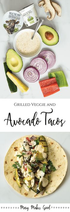 Grilled Avocado and Veggie Tacos - a simple healthy recipe for outdoor grilling. #sponsored by Maple Hill 100% Grass-Fed Dairy